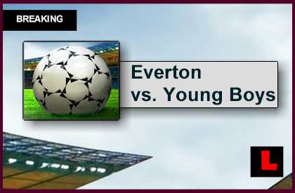 UEFA Europa League Results 2015 Prompts Everton vs. Young Boys Scorel