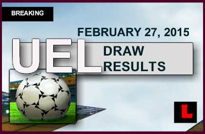 UEFA Europa Draw 2015 Results Today: UEL Draw 2/27/15 february 27, 2015 Reveal Round of 16l