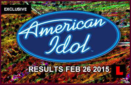 American Idol 2015 Results Tonight February 26, 2015 Prep Top 16: EXCLUSIVE