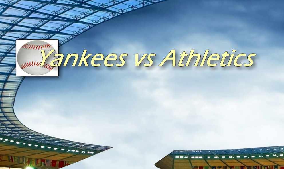 Yankees vs Athletics 2015 Score Ignites MLB Baseball Game Tonight
