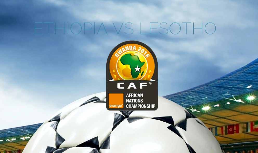 Ethiopia vs Lesotho 2015 Score Prompts Africa Cup of Nations CAF