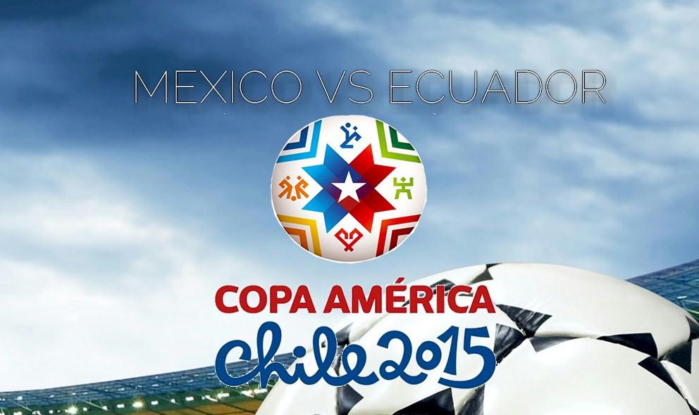 Mexico vs Ecuador 2015 Score En Vivo Ignites Copa America Partido