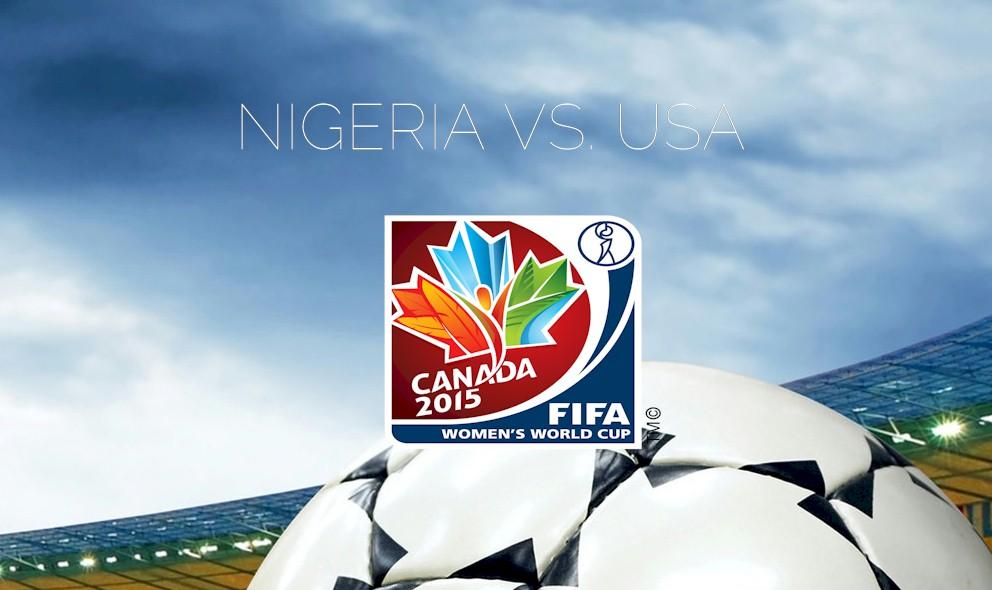 Nigeria vs. USA 2015 Score Heats Up World Cup USWNT Women ...