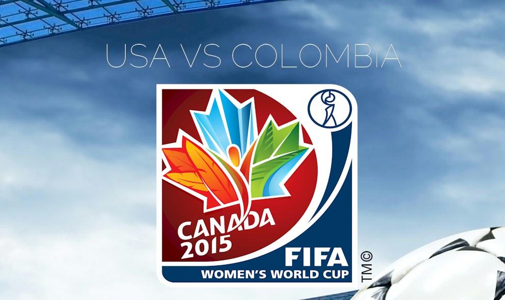 USA vs Colombia 2015 Score En Vivo Ignites Women's World Cup