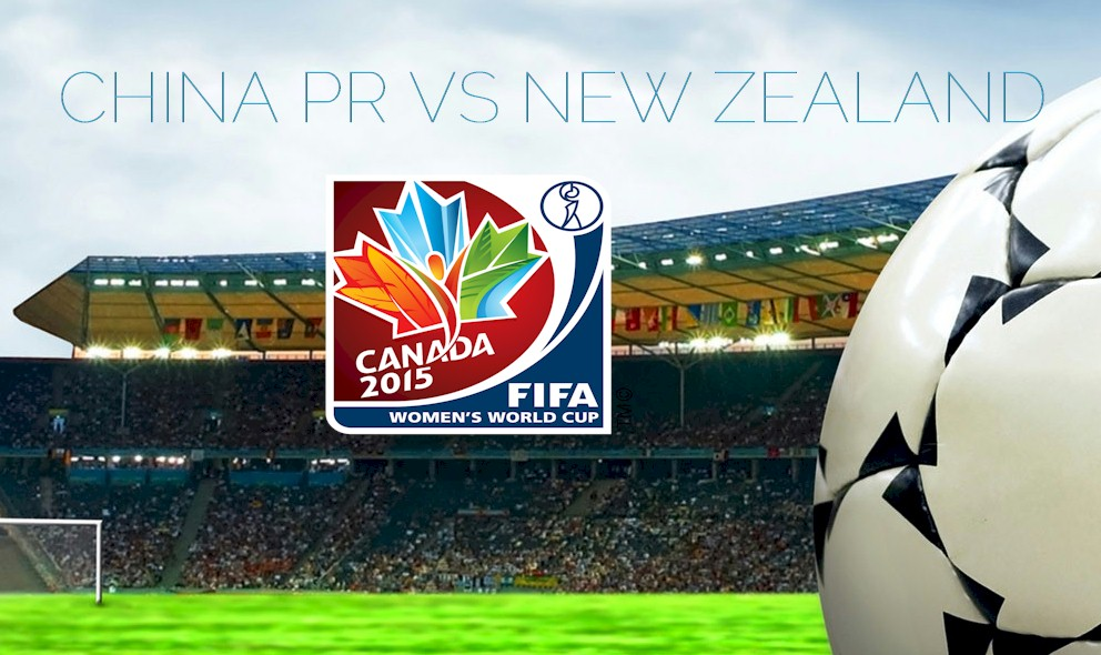 China PR vs New Zealand 2015 Score Delivers FIFA World Cup Showdown