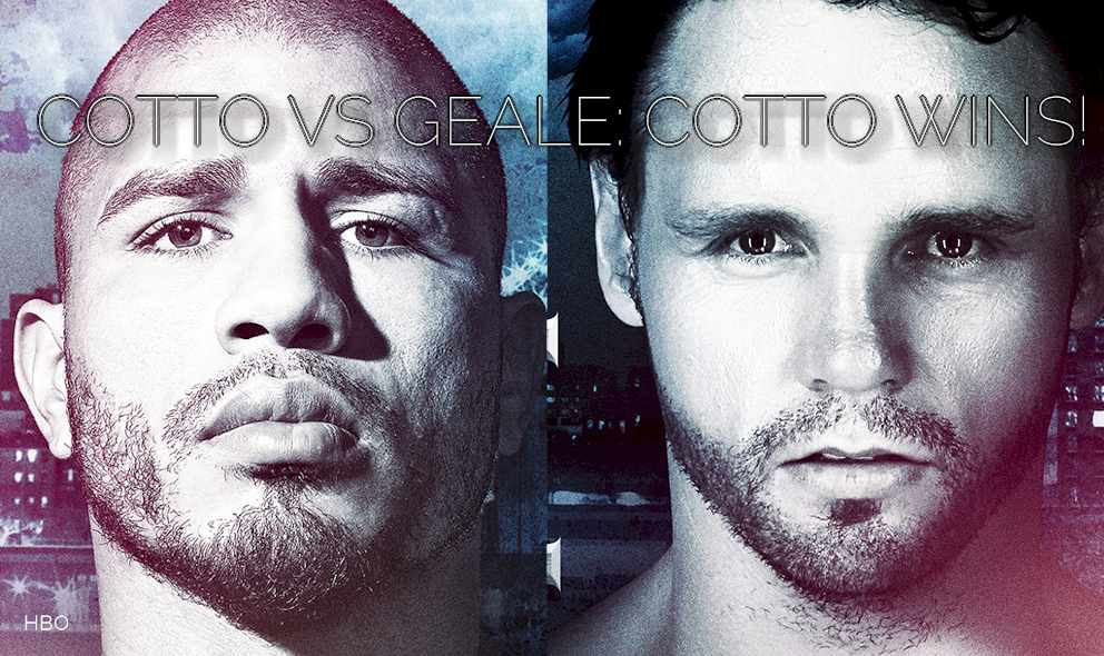 Who Won the Miguel Cotto vs Geale Fight Tonight: Cotto Wins Boxing Results