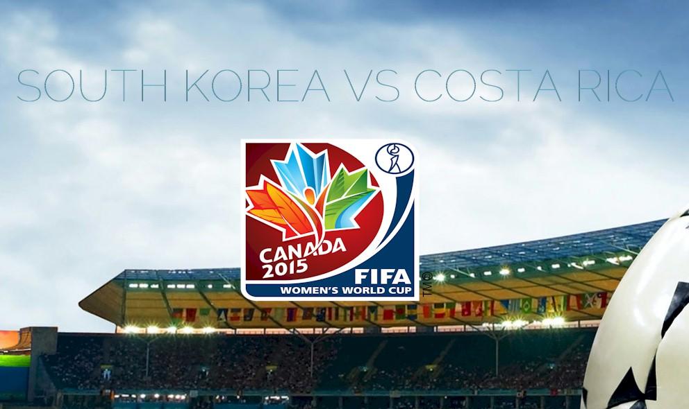 South Korea vs Costa Rica 2015 Score En Vivo Updates Copa Mundial