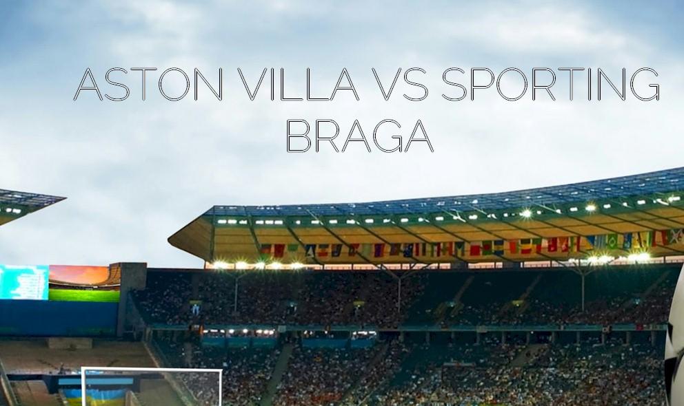 Aston-Villa-vs.-Sporting-Braga