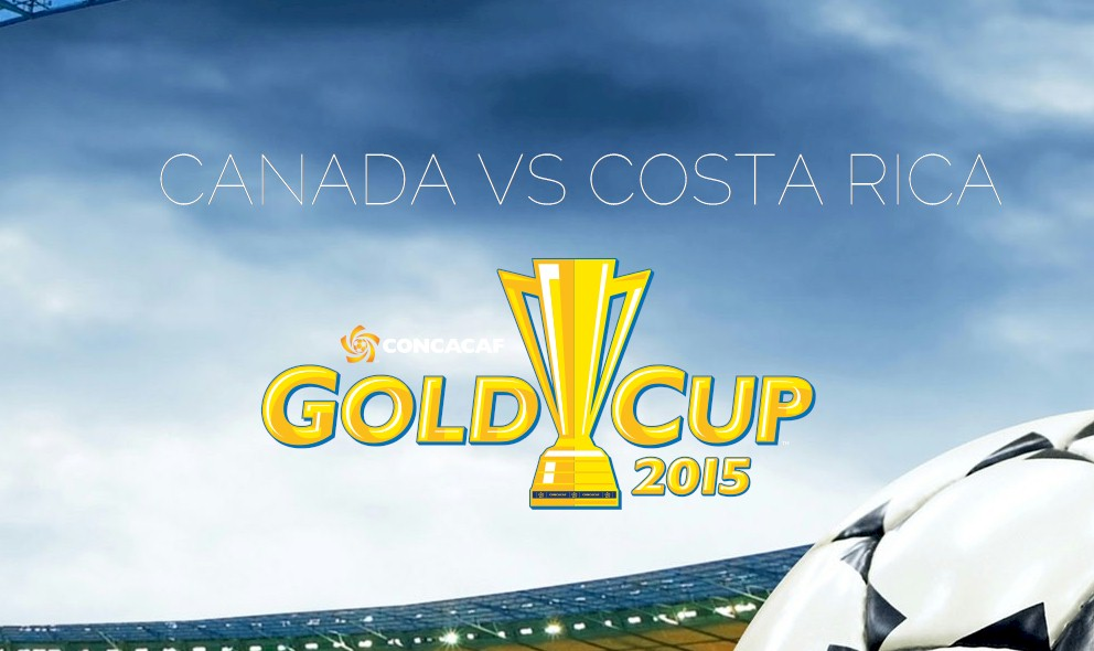 Canada vs Costa Rica 2015 Score En Vivo Heats up Gold Cup