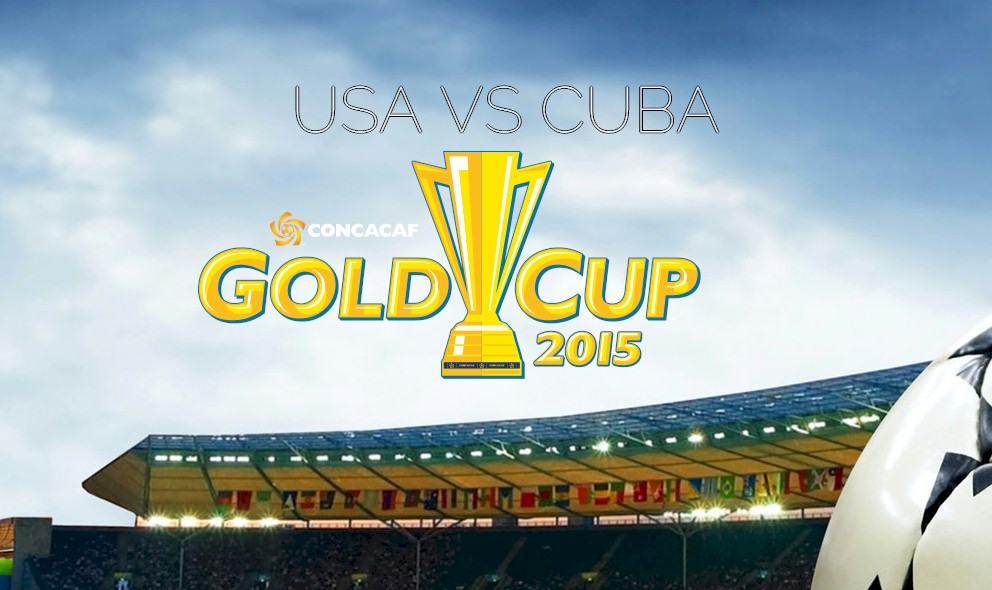USA VS CUBA 2015 Score Heats up Gold Cup Soccer Results