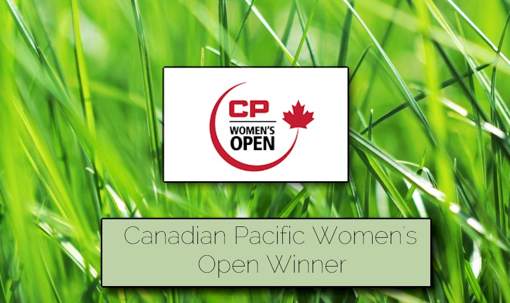Canadian Pacific Women's Open Winner Leaderboard: LPGA Leaderboard Narrows