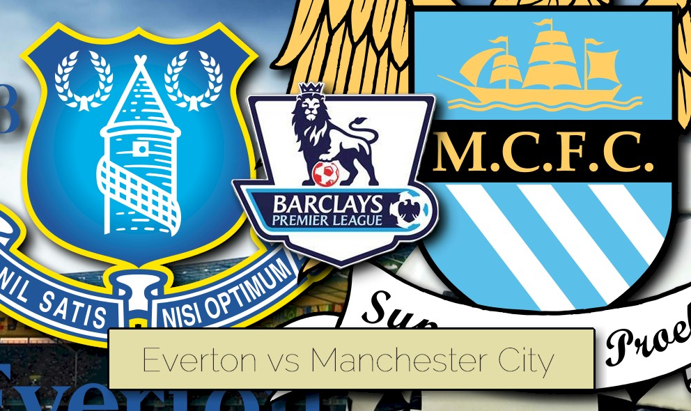 Everton vs Manchester City 2015 Score Heats up EPL Table Results