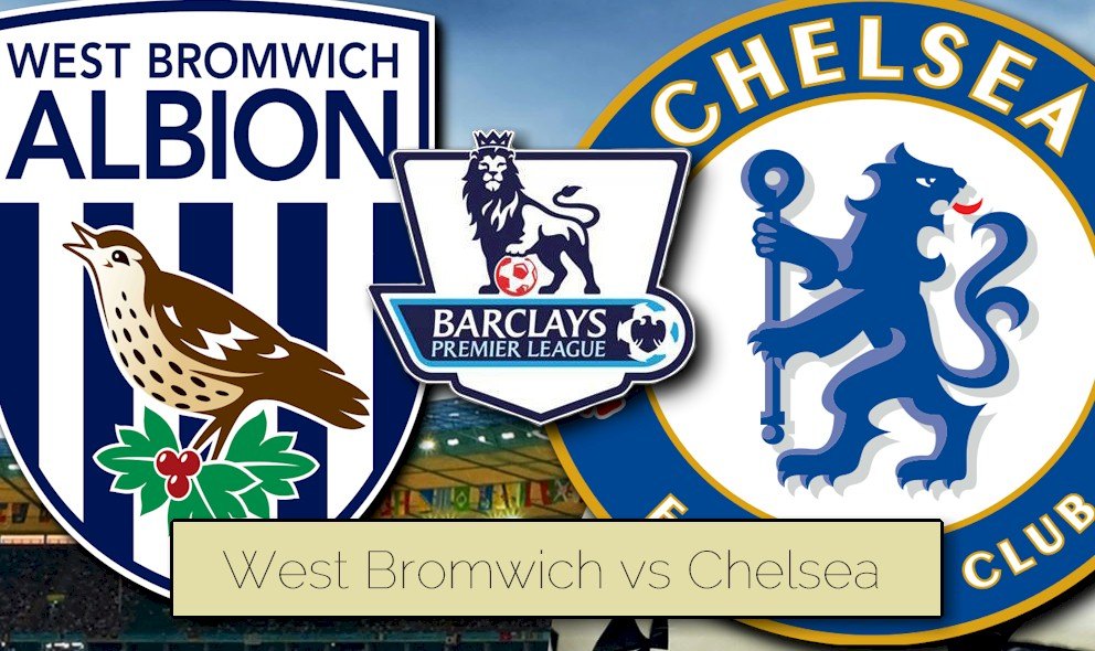 West Bromwich vs Chelsea 2015 Score Ignites EPL Table Rankings