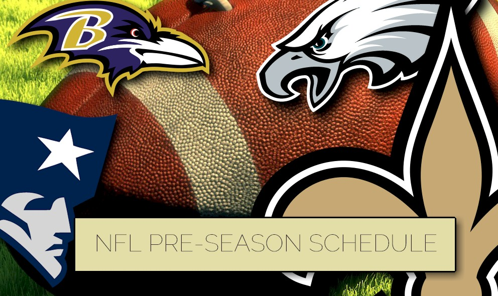 NFL Preseason Schedule Reveals Football Games Start Time, TV Channel