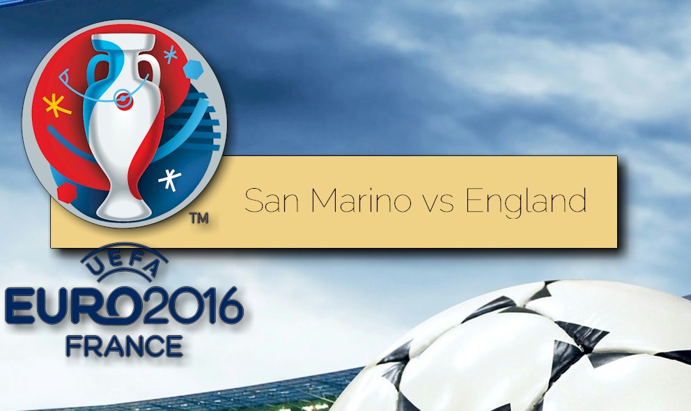 San Marino vs England 2015 Score Ignites UEFA Euro Qualifier