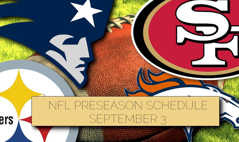 NFL Preseason Schedule Football: TV Channel Set for 9/3