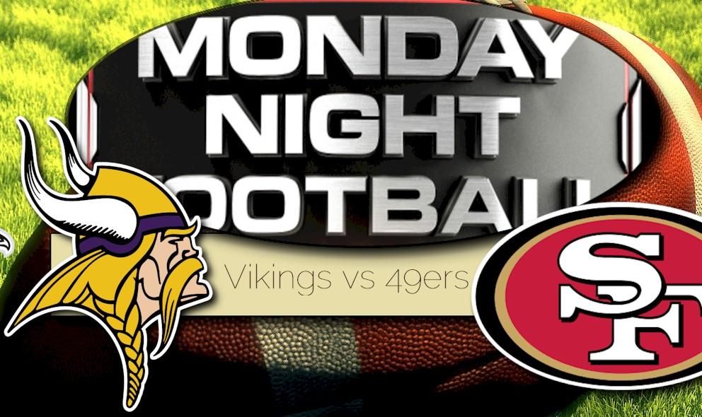 Monday Night Football 2015 Prompts Vikings vs 49ers Score