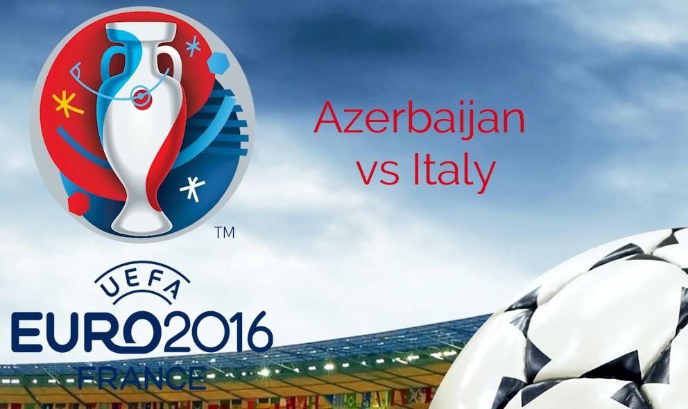 UEFA Euro Qualifier Results 2015 Prompt Azerbaijan vs Italy Score Battle