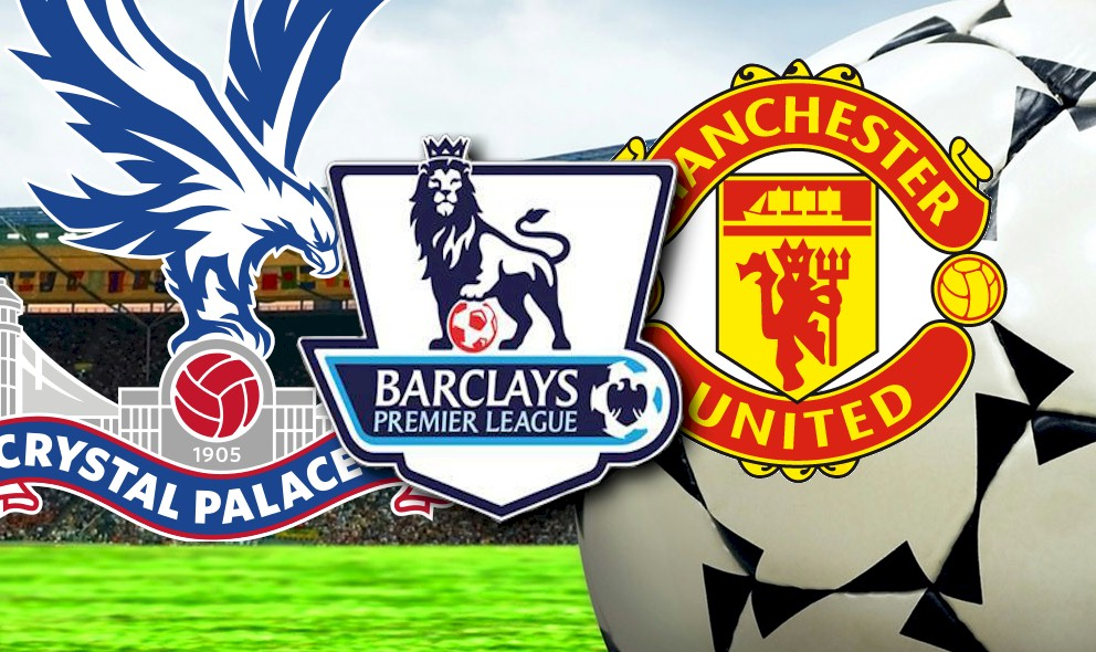 Crystal Palace vs Manchester United 2015 Score Updates EPL Table Results