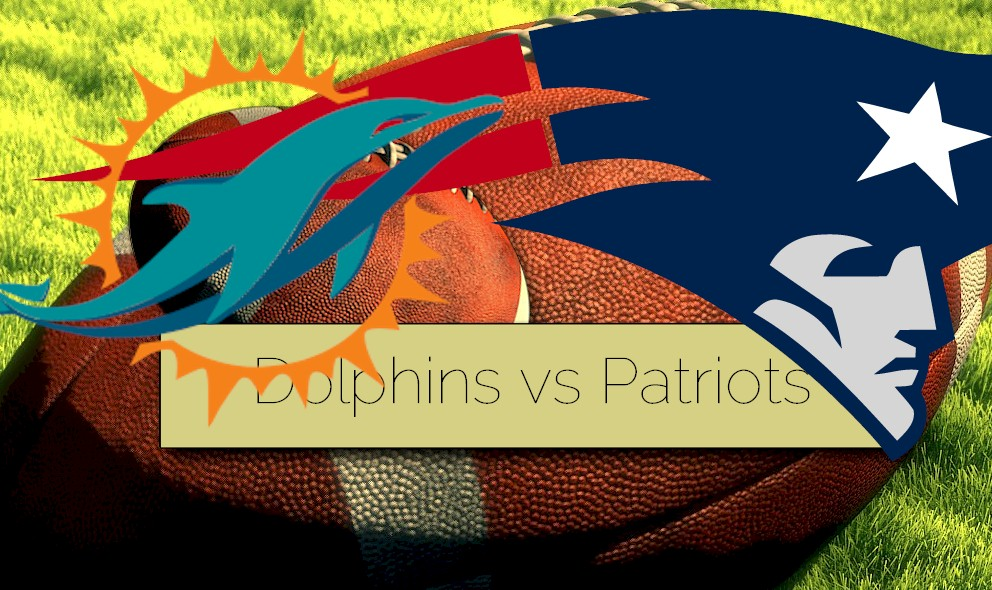 Dolphins vs Patriots 2015 Score Ignites Football Channel, Results Tonight