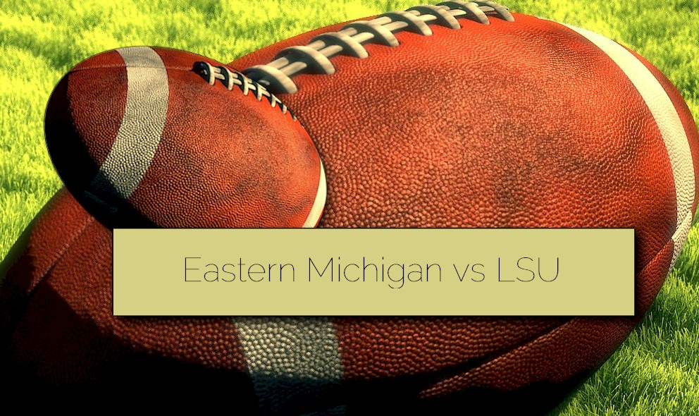 AP Top 25 College Football Delivers Eastern Michigan vs LSU 2015 Score