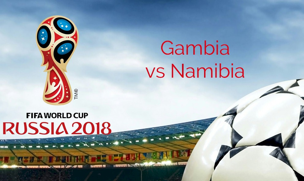 Gambia vs Namibia 2015 Score Heats Up World Cup Qualifier Africa