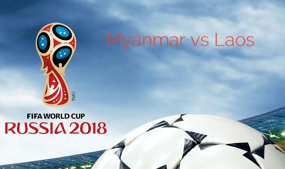 Myanmar vs Laos 2015 Score Prompts World Cup AFC Qualifier