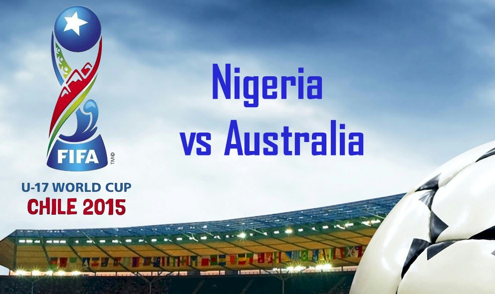 Nigeria vs Australia 2015 Score Ignites FIFA World Cup U-17