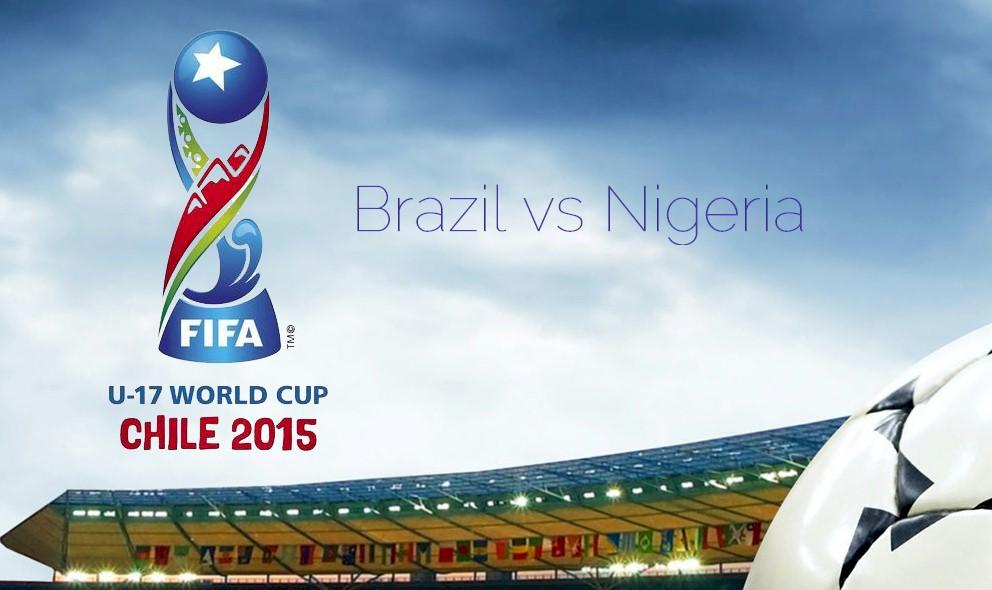 Brazil vs Nigeria 2015 Score En Vivo Ignites Copa Mundial World Cup U17