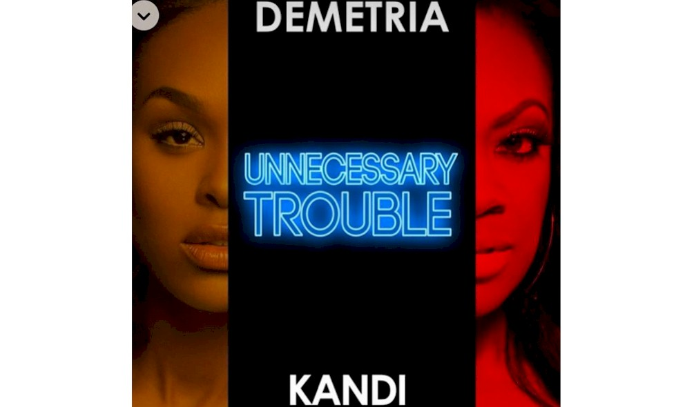 Demetria McKinney Unnecessary Trouble Music Video Debuts with Kandi