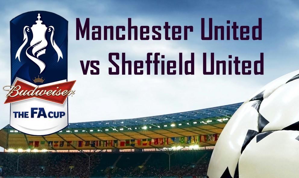Manchester United vs Sheffield United 2016 Score Updates FA Cup Results