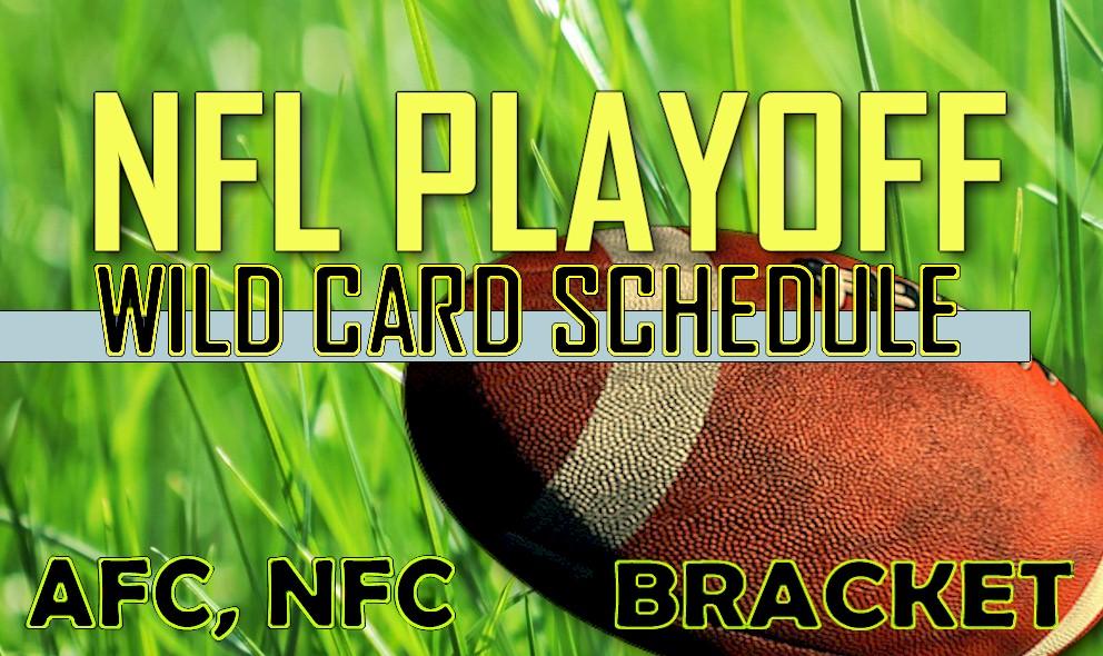 NFL Playoff Schedule 2016 Wild Card Games: Start Time, Channels, Bracket
