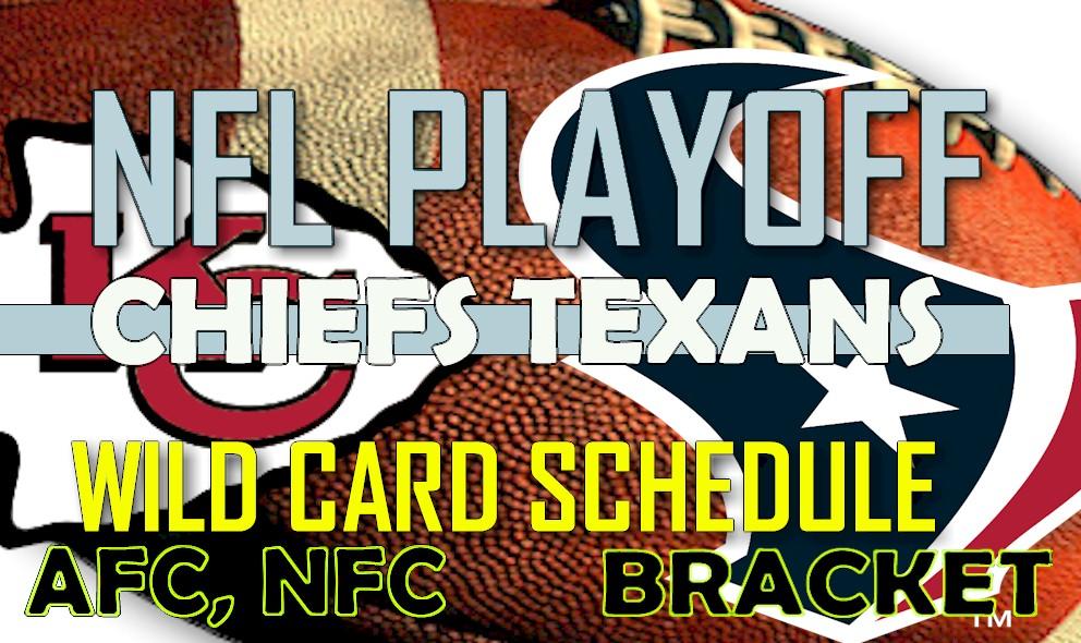 NFL Playoff Schedule 2016: Chiefs vs Texans Ignites NFL Scores, Wild Card
