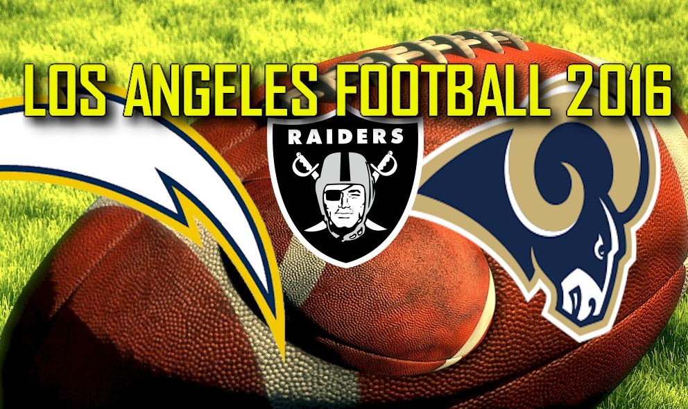 Los Angeles Football Stadium 2016: Rams, Raiders, Chargers To Relocate