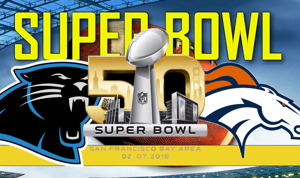 Super Bowl Panthers vs Broncos 2016 Score: Start Time, Channel, Date Set
