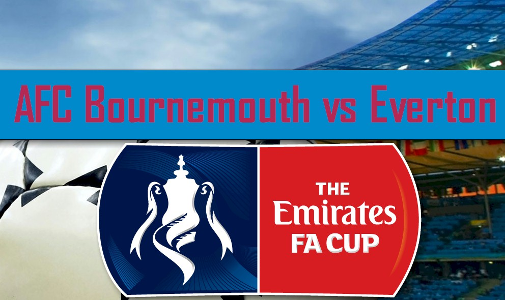 AFC Bournemouth vs Everton 2016 Score Heats up Emirates FA Cup Results