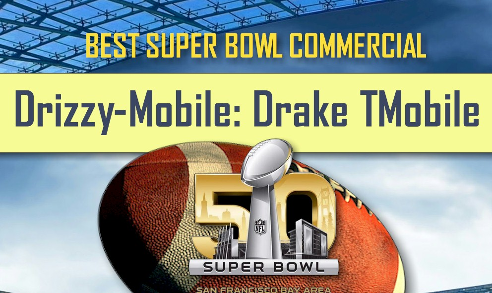 Drake T-Mobile Drizzy-Mobile Super Bowl Commercial Ignites Game