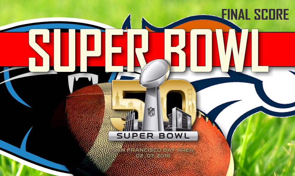 Who Won the Super Bowl 2016 Tonight: Wins Super Bowl, Final Score
