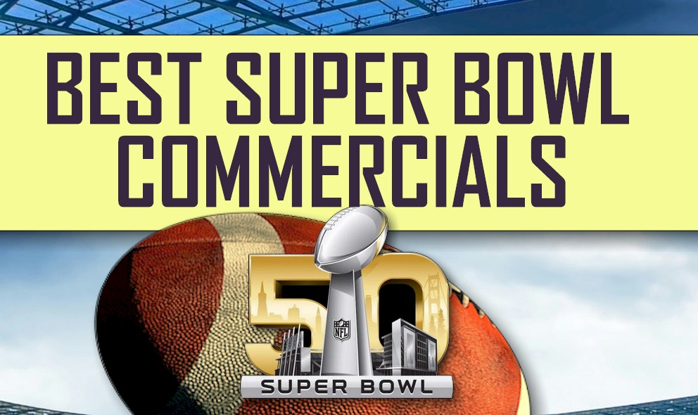 Best Super Bowl Commercials 2016: Best Super Bowl Ads Revealed
