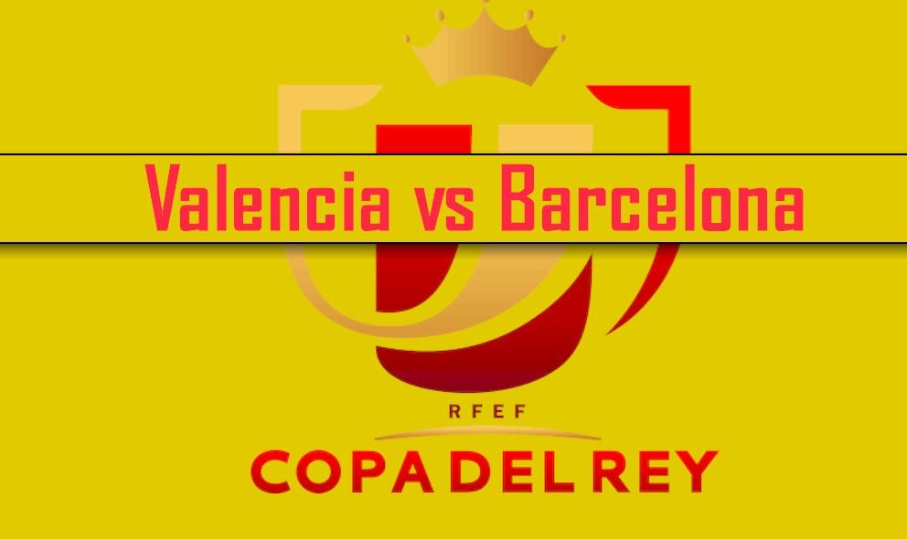 Valencia vs Barcelona 2016 En Vivo Score Ingites Copa Del Rey Results