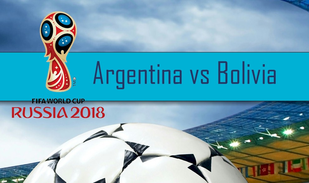 Argentina vs Bolivia 2016 Score En Vivo: Copa Mundial Qualification