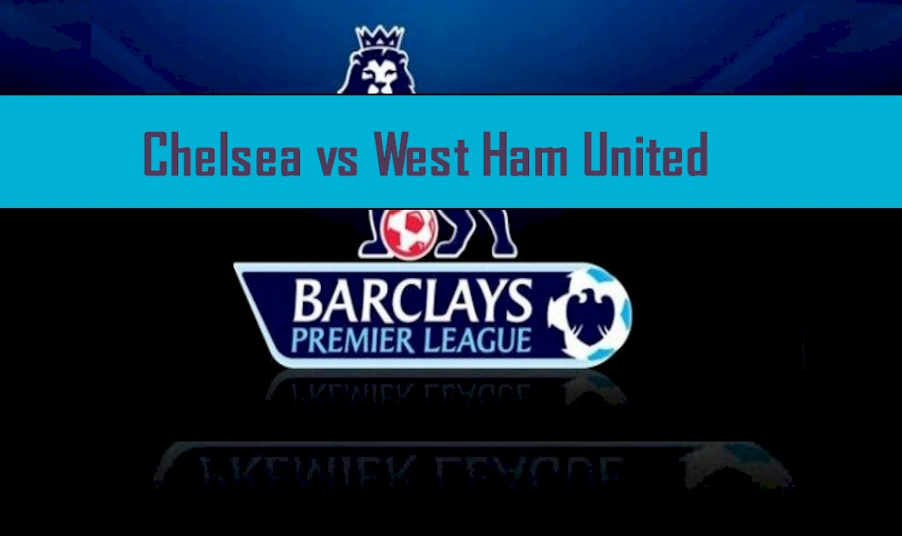Chelsea vs West Ham United 2016 Score Heats Up EPL Table Results