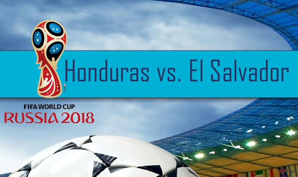 Honduras vs El Salvador 2016 En Vivo Score: Copa Mundial Qualifier 3/29