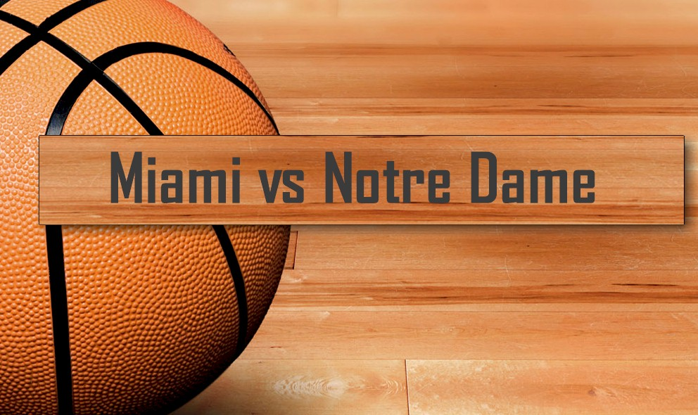 Miami vs Notre Dame 2016 Score Ignites AP Top 25 Basketball Rankings