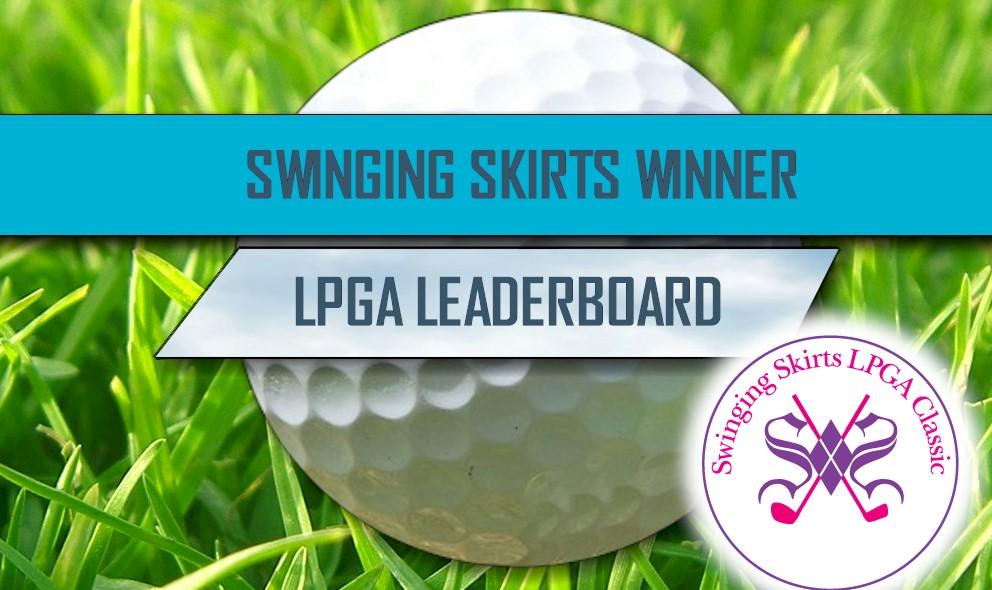 Swinging Skirts LPGA Classic 2016 Winner: LPGA Leaderboard Final Round