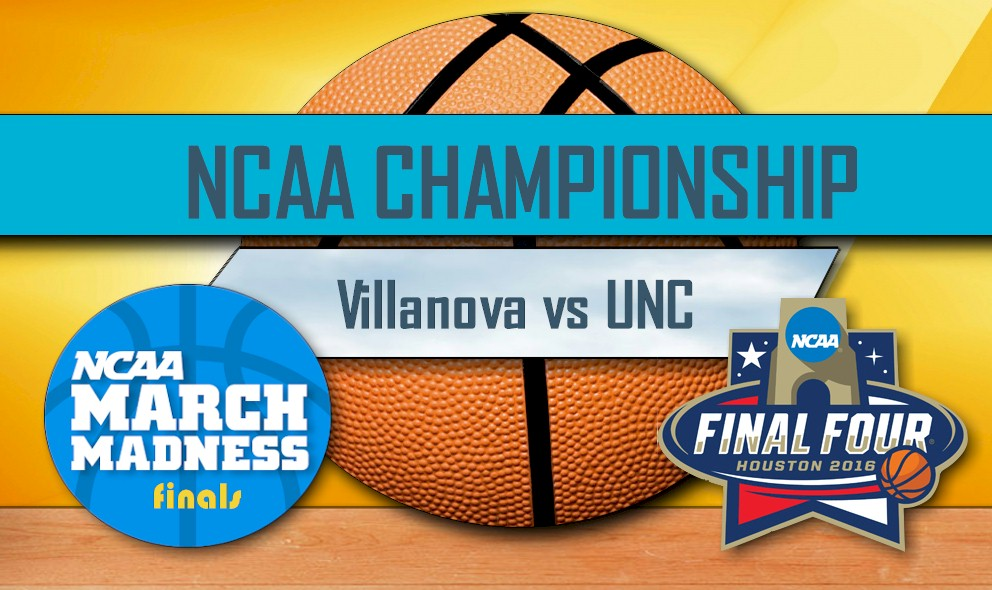 Villanova vs UNC 2016 Score, TV Channel, Start Time Set