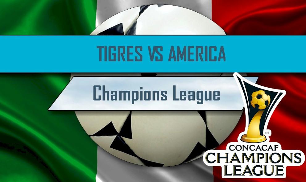 Tigres UANL vs. América 2016 En Vivo Score: CONCACAF Champions League