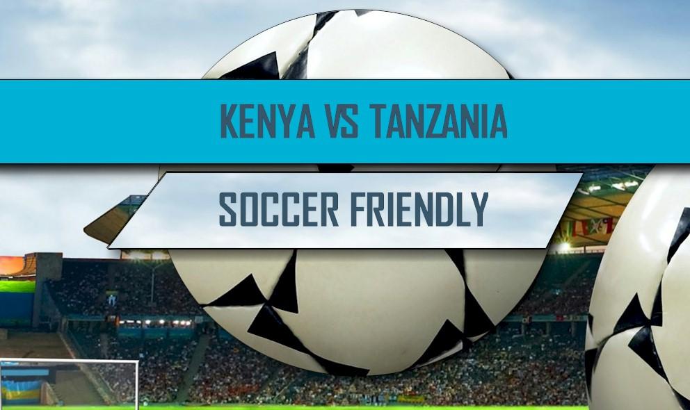 Kenya vs Tanzania 2016 Score: Score International Friendly