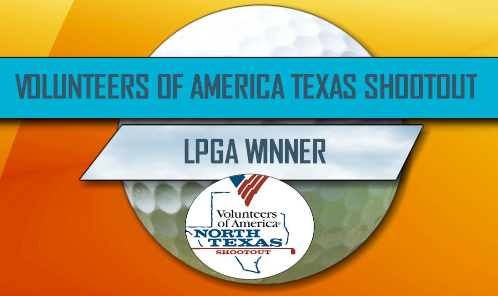 Volunteers of America Texas Shootout 2016 Winner: LPGA Leaderboard Today