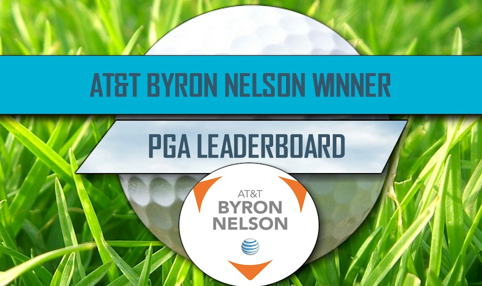 AT&T Byron Nelson 2016 Winner: Golf Scores Ignite PGA Leaderboard Results
